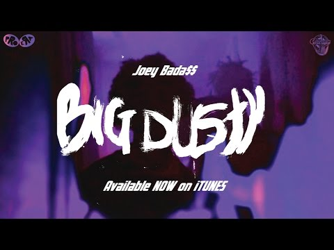 Joey BADA$$ – BIG DUSTY (Official Music Video)
