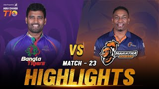 Match 23 I Bangla Tigers vs Maratha Arabians I Day 8 I Aldar Properties Abu Dhabi T10