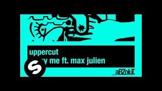 Uppercut - Enjoy Me ft. Max Julien (Original Mix)