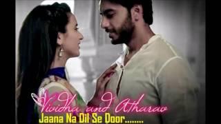 Jana Na Dil Se Door Title Song Star Plus   Vividha Atharav