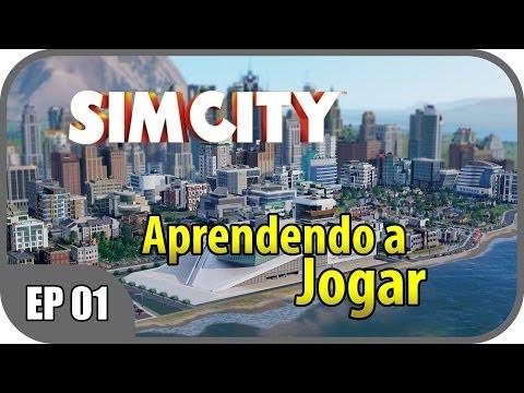 Sim City 5 - Aprendendo a jogar EP01 PT-BR