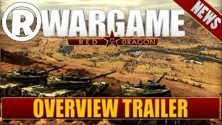 Wargame: Red Dragon - Overview Trailer