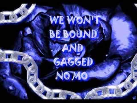 We Won't Be Bound And Gagged No Mo video