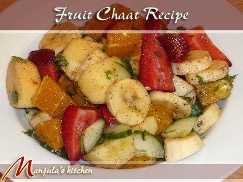 Fruit Chaat, Indian Fruit Salad Recipe by Manjula