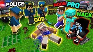 Minecraft NOOB vs PRO vs HACKER vs GOD : MURDER INVESTIGATION OF A POLICE!  MINECRAFT