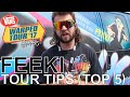 Feeki - TOUR TIPS (Top 5) Ep. 784 [Warped Edition 2017]