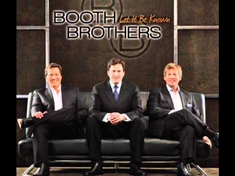 What About Now by The Booth Brothers