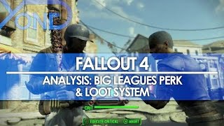 Fallout 4 - Analysis: Big Leagues Perk & Loot System