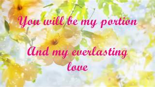 YOU WILL BE MY SONG (With Lyrics) : Don Moen