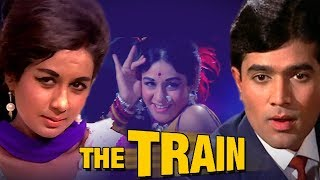 The Train (1970) Full Hindi Movie | Rajesh Khanna, Nanda, Helen, Madan Puri