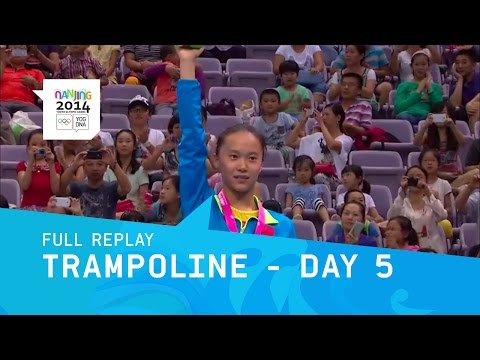 Trampoline - Women's Qualification & Final | Full Replay | Nanjing 2014 Youth Olympic Games