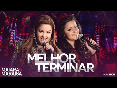 Maiara e Maraisa –  Melhor Terminar - DVD Ao Vivo Em Campo Grande