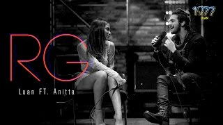 Luan Santana - RG ft Anitta  (DVD 1977)