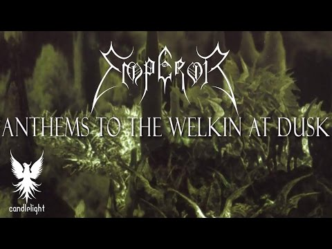 Emperor - Anthems To The Welkin At Dusk (Full album)