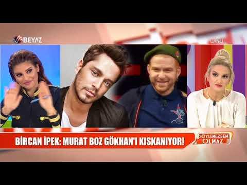 Bircan İpek: Murat Boz, Gökhan'ı kıskanıyor