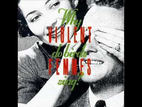Violent Femmes - Do You Really Want to Hurt me