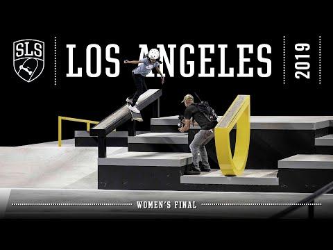Street League World Tour Stop #2 - Los Angeles Womens Finals