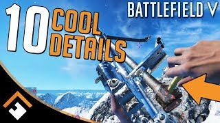 Wait WHAT? 10 Cool Details in Battlefield V