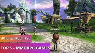 TOP 5 - MMORPG Games 2014 (iPhone, iPod, iPad)