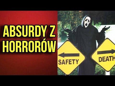 Absurdalne Rzeczy Których Uczą Nas Horrory - TOP 25