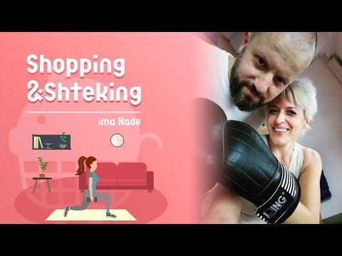 SHOPPING & SHTEKING – Trening koji žene mogu da rade i kod kuće Epizoda 70
