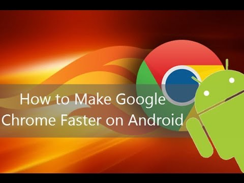 How to make Google Chrome Blazing Fast on Android Phone