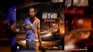 Jahvillani - Guh To Work (Official Audio)