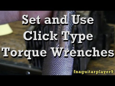 How To Set and Use Click Type Torque Wrenches AND Foot / Inch Pound Conversion