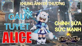 Alice bất ngờ được chỉnh sửa sức mạnh cùng trang phục bậc S Gấu tuyết vô cùng dễ thương