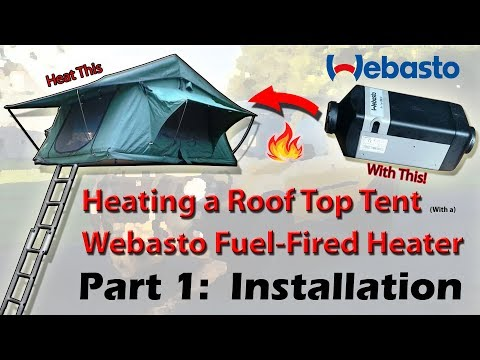Heating a Roof Top Tent. Part 1:  Webasto Air Top 2000 ST Install (English)