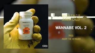 Highsnob Feat. Junior Cally - WANNABE VOL.2 Prod. by Andry The Hitmaker