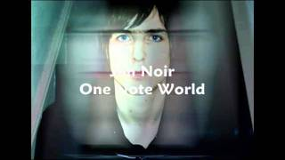 Jim Noir - One Note World