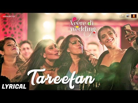 Download Lagu  Tareefan - al |Veere Di Wedding |QARAN|Badshah|Kareena Kapoor Khan,Sonam Kapoor,Swara&Shikha Mp3 Free