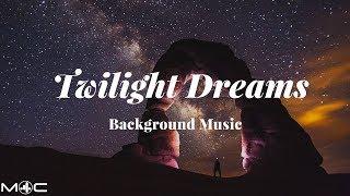 Twilight Dreams Background Music [M4C Release]