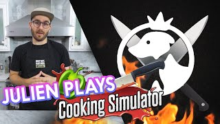 Julien plays Cooking Simulator!