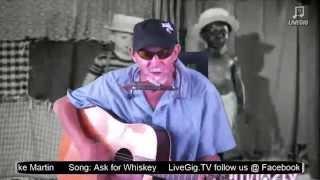 Mike Martin - Whiskey