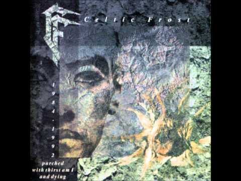 Celtic Frost - Juices Like Wine