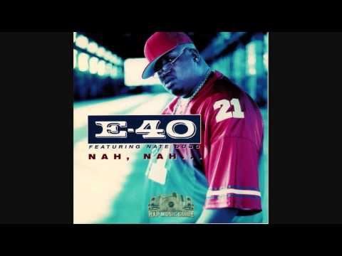 E-40 ft. Nate Dogg - Nah Nah (Instrumental)