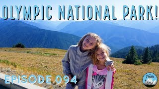 A Deer Encounter at Olympic National Park! - Episode 094