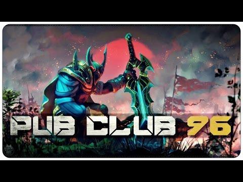 DOTA 2 - Pub Club - EP96
