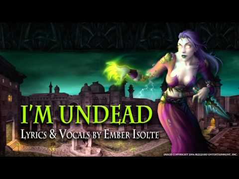 I'm Undead | Ember Isolte [WoW Parody]