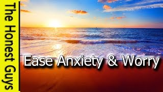 GUIDED MEDITATION: Ease Anxiety & Worry