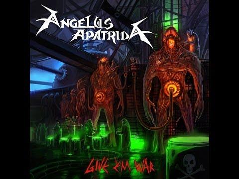 Angelus Apatrida - Give Em War