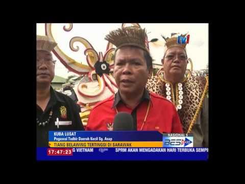 TIANG BELAWING TERTINGGI DI SARAWAK [9 Dis 2014]