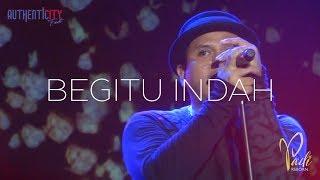 Download Lagu [HD] Padi Reborn - Begitu Indah - Authenticity 2017 Jogja [FANCAM] Gratis STAFABAND