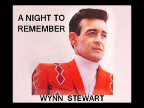 Wynn Stewart - A Night To Remember