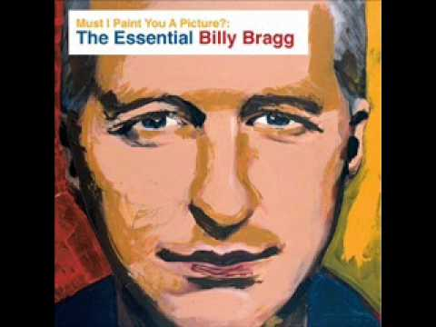 Billy Bragg Must I paint you a Picture?