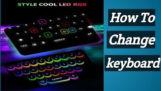 Best Android Keyboard Apps 2019    Keyboard Change In Tamil   Part 1