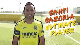 Santi Cazorla: My Ultimate Player