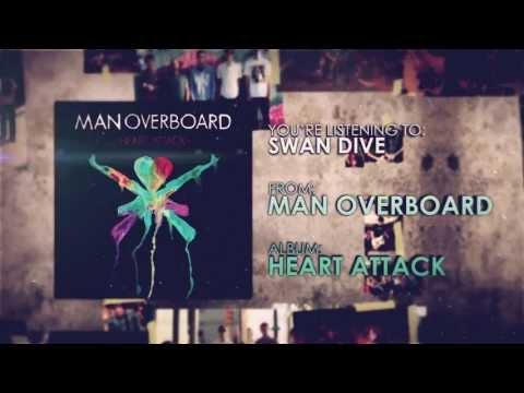 Man Overboard - Swan Dive